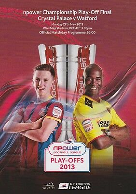 PLAY OFF FINAL 2013 CRYSTAL PALACE v WATFORD CHAMPIONSHIP MINT PROGRAMME