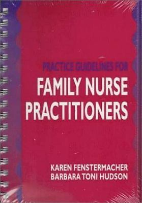 Practice Guidelines for Family Nurse Practitioners by Fenstermacher, Karen, Hud