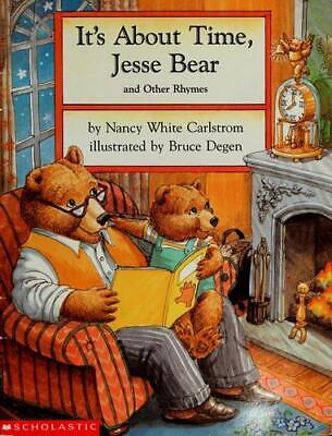 It's About Time, Jesse Bear and Other Rhymes by Nancy White Carlstrom