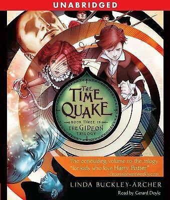 The Time Quake The Gideon Trilogy Book 3 Audiobook on CD Linda Buckley-Archer
