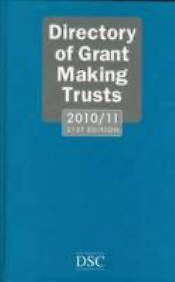 Directory of Grant Making Trusts 2010-2011 by French, Alan -ExLibrary