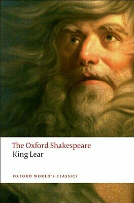The Oxford Shakespeare: The History of King Lear (Oxford World' .9780199535828