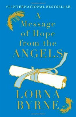 A Message of Hope from the Angels By Lorna Byrne. 9781476700335
