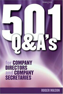 501 Questions and Answers for Company Directors and Company Secretaries (501 Qu