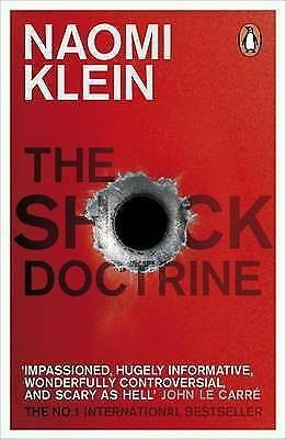 The Shock Doctrine: The Rise of Disaster Capitalism, Klein, Naomi, New, Paperbac