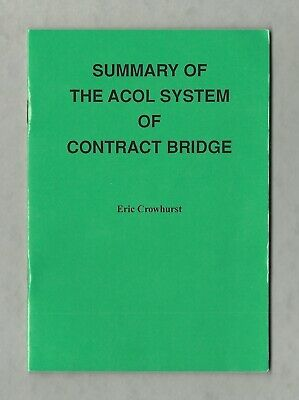 Summary of the ACOL System of Contract Bridge, Eric Crowhurst 1994