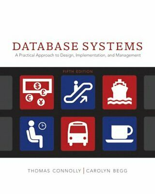 Database Systems : A Practical Approach to Design,