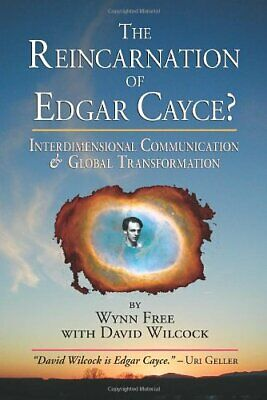 The Reincarnation of Edgar Cayce: Interdimensional Communication and Global Tra