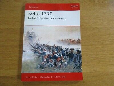Osprey Kolin 1757 Frederick The Great's First Defeat Autriche Prague