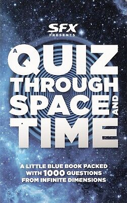 Quiz Through Space & Time - Doctor Who Quiz Book Issued With Sfx Magazine