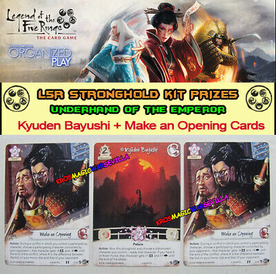 LEGEND OF THE FIVE RINGS L5R LCG - Kyuden Bayushi + Make an Opening UNDERHAND