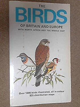 Birds of Britain and Europe with North Africa and