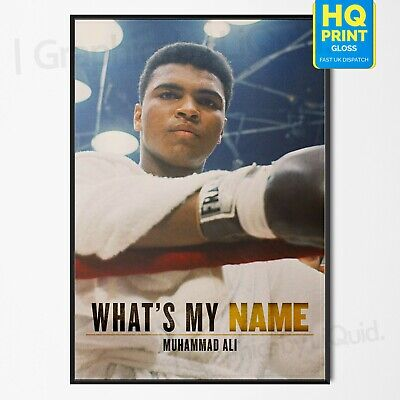 What's My Name 2019 Muhammad Ali Poster Movie Boxing Art Film Print A4 A3 A2 A1