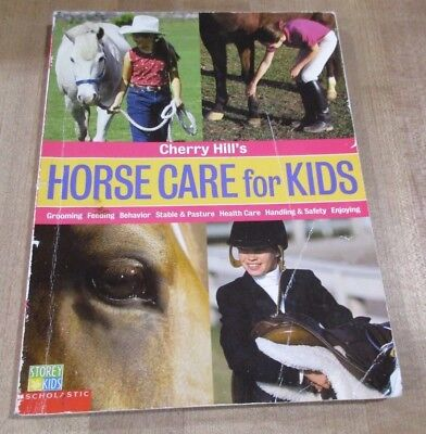 2002 Cherry Hills Horse Care for Kids a scholastic book