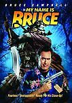 My Name Is Bruce (DVD, 2009) Bruce Campbell, Ted Raimi