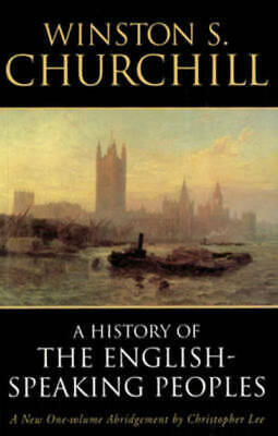 History of the English-speaking peoples by Winston S. Churchill (Paperback)