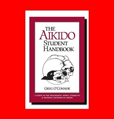 ☆Martial Arts Book:aikido Student Handbook:philosophy%Spirit+Etiquette/Training