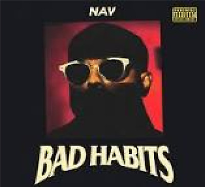 NAV	Bad Habits CD ALBUM NEW (21ST JUNE)