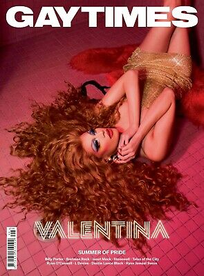 GAY TIMES #496 2019 - VALENTINA (2 alternative cover available)