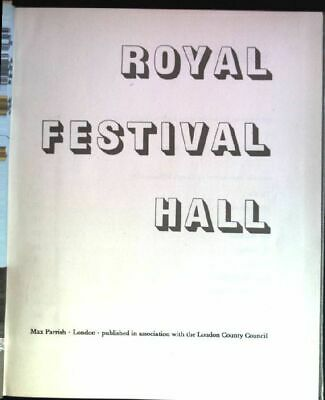 Royal Festival Hall London County Council [Ed.]: