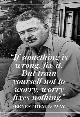 "Ernest Hemingway Quote  "" Not to Worry"" Man Cave SIGN 4x6 magnet Fridge Toolbox"