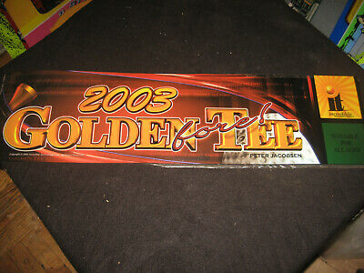 GOLDEN TEE FORE!  2003 Original Arcade Marquee  - used -