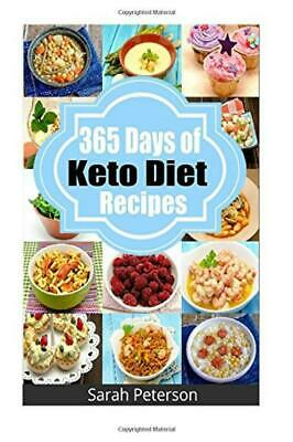 Ketogenic Diet:365 Days of Low-Carb Keto Diet Recipes for Rapid Weight Loss