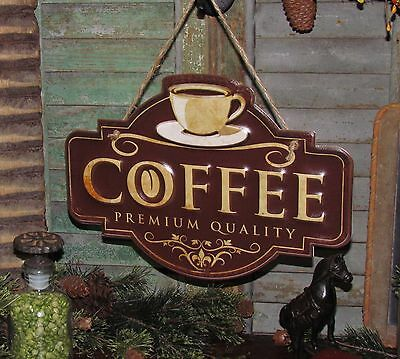Primitive Antique Vtg Style Diner PREMIUM COFFEE SIGN Rustic Tin Wall Hanging