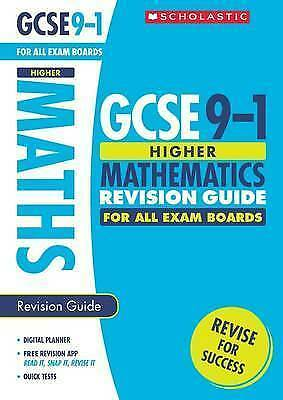 GCSE Maths Revision Guide for the Higher Grade 9-1 Course with free revision app