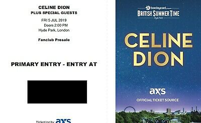 Céline Dion Hyde Park 2 tickets general admission with PRIMARY ENTRY LAST PRICE!