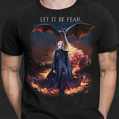 Game Of Thrones Let it be fear - T-shirt