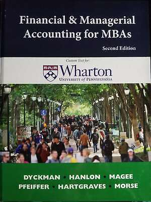 Financial and Managerial Accounting for MBAs, Custom Text for: Wharton Universit