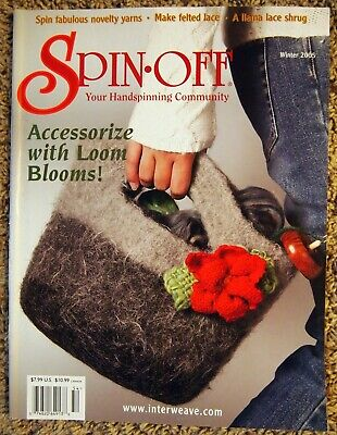 Spin-Off Magazine WINTER 2005: Spindle Drafting, Felted Lace, Loom Blooms