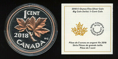 2018 Canada Penny Big Coin Maple Leaf 1-Cent 5 Oz. Pure Silver Proof Coin W COA