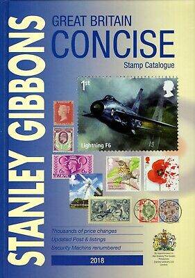 Stanley Gibbons Great Britain 2018 Concise Stamp Catalogue Hardback
