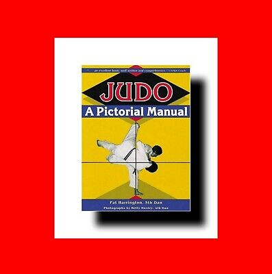 Martial Arts Book☆ Judo:a Pictorial Manual- Kata+Sword+Kodokan+Throws+Taisabaki
