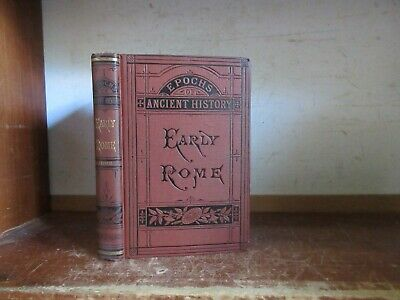 Old EARLY ROME Book 1880's ANCIENT HISTORY SEVEN KINGS ROMAN MYTHOLOGY REPUBLIC