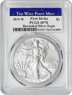 2019-W American Silver Eagle Dollar Burnished SP70 PCGS FS West Point Label