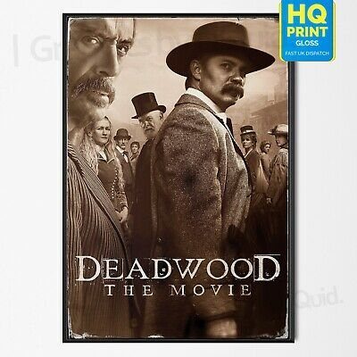 Deadwood The Movie 2019 Poster Western Movie Art Print | A4 A3 A2 A1 |