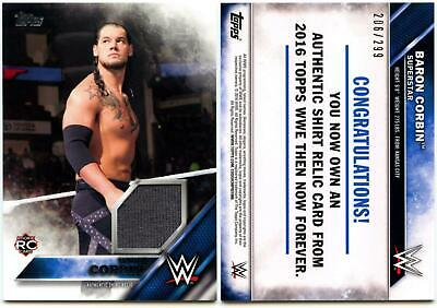 Baron Corbin #206/299 WWE Then Now Forever 2016 Topps Shirt Relic Card