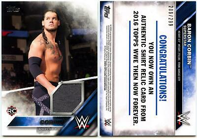 Baron Corbin #209/299 WWE Then Now Forever 2016 Topps Shirt Relic Card