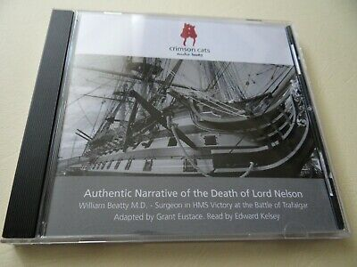 Authentic Narrative of the Death of Lord Nelson - Edward Kelsey - Crimson Cats