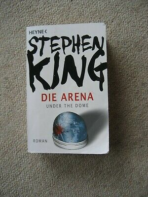 Stephen King Die Arena under the Dome Roman