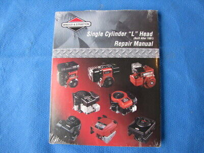 "Briggs & Stratton Single Cylinder ""L"" Head Repair Manual 270962 Built After 1981"