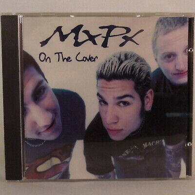 MXPX On The Cover (CD 1995 Tooth & Nail Records) TND1044