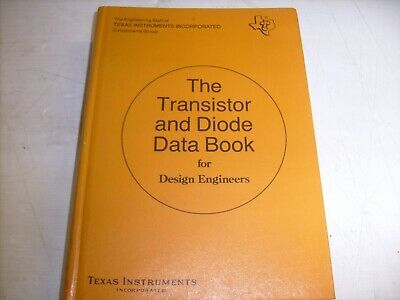 Vintage Transistor & Diode Data Book for Design Engineers TEXAS INSTRUMENTS 1973