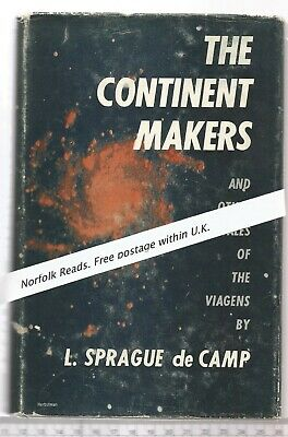 The Continent Makers and other tales of the Viagens L Sprague de Camp 1953