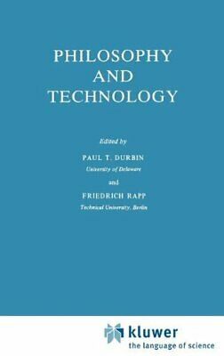 Philosophy and Technology by Durbin, Paul T.