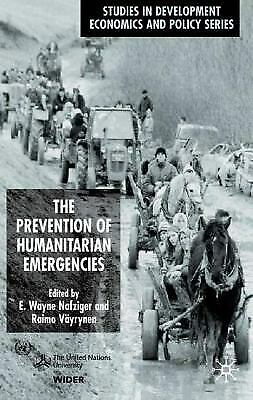 Prevention of Humanitarian Emergencies by Nafziger, E. Wayne