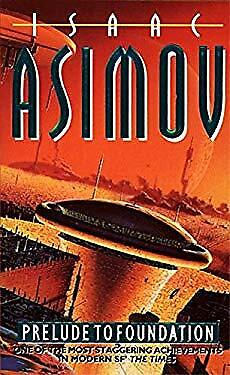Prelude to Foundation by Asimov, Isaac